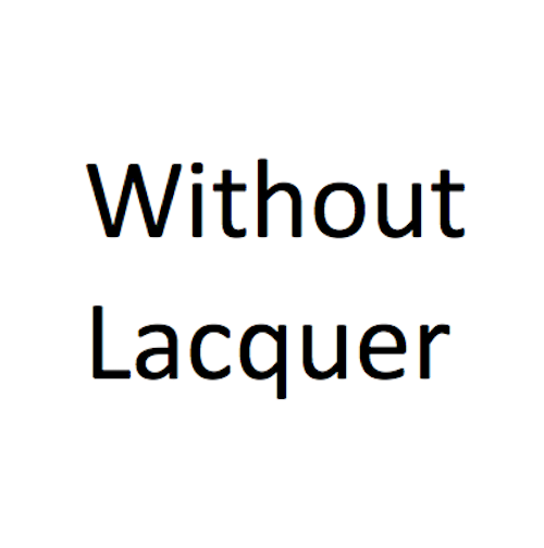 Without Lacquer